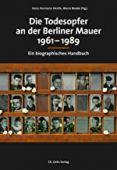 Die Todesopfer an der Berliner Mauer 1961-1989, Ch. Links Verlag GmbH, EAN/ISBN-13: 9783962890629