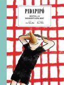 Pidapipó, Valmorbida, Lisa, Sieveking Verlag, EAN/ISBN-13: 9783944874968