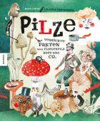 Pilze, Fabisinska, Liliana, Knesebeck Verlag, EAN/ISBN-13: 9783957282354