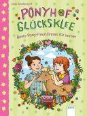 Ponyhof Glücksklee (3). Beste Pony-Freundinnen für immer, Schellendorff, Linda, Arena Verlag, EAN/ISBN-13: 9783401711966