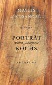 Porträt eines jungen Kochs, de Kerangal, Maylis, Suhrkamp, EAN/ISBN-13: 9783518470770