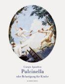 Pulcinella oder Belustigung für Kinder, Agamben, Giorgio, Schirmer/Mosel Verlag GmbH, EAN/ISBN-13: 9783829608527