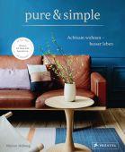 pure & simple: Achtsam wohnen - besser leben, Hellweg, Marion, Prestel Verlag, EAN/ISBN-13: 9783791385549