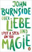 Über Liebe und Magie - I Put a Spell on You, Burnside, John, Penguin Verlag Hardcover, EAN/ISBN-13: 9783328600893