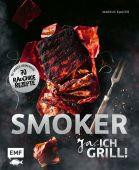 Smoker - Ja, ich grill!, Kaufer, Markus, Edition Michael Fischer GmbH, EAN/ISBN-13: 9783745902495