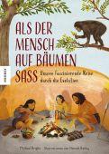 Als der Mensch auf Bäumen saß, Bright, Michael, Knesebeck Verlag, EAN/ISBN-13: 9783957283856