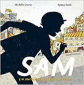 Sam - ein unerschrockener Schatten, Cuevas, Michelle, Verlagshaus Jacoby & Stuart GmbH, EAN/ISBN-13: 9783964280503