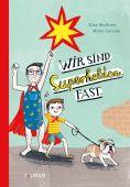 Wir sind Superhelden. Fast., Wolfrum, Silke, Tulipan Verlag GmbH, EAN/ISBN-13: 9783864294853