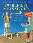 Du bleibst mein Sieger, Tiger, Leo, Maxim/Gutsch, Jochen, Ullstein Buchverlage GmbH, EAN/ISBN-13: 9783550200267