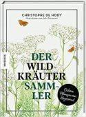 Der Wildkräutersammler, de Hody, Christophe, Knesebeck Verlag, EAN/ISBN-13: 9783957283733