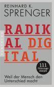 Radikal digital, Sprenger, Reinhard K, Pantheon, EAN/ISBN-13: 9783570554005