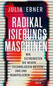 Radikalisierungsmaschinen, Ebner, Julia, Suhrkamp, EAN/ISBN-13: 9783518470077