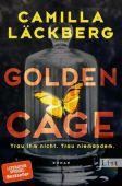 Golden Cage. Trau ihm nicht. Trau niemandem., Läckberg, Camilla, Ullstein Buchverlage GmbH, EAN/ISBN-13: 9783471351734