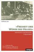 'Freiheit und Würde des Volkes', Loth, Wilfried, Campus Verlag, EAN/ISBN-13: 9783593508382