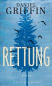 Rettung, Griffin, Daniel, Nagel & Kimche AG Verlag, EAN/ISBN-13: 9783312010882