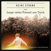 Junge rettet Freund aus Teich, Strunk, Heinz, Roof-Music Schallplatten und, EAN/ISBN-13: 9783864840265