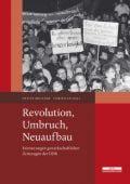 Revolution, Umbruch, Neuaufbau, Brunner, Detlev/Hall, Christian, be.bra Verlag GmbH, EAN/ISBN-13: 9783954100514