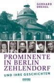 Prominente in Berlin-Zehlendorf und ihre Geschichten, Drexel, Gerhard, be.bra Verlag GmbH, EAN/ISBN-13: 9783814802374