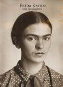 Frida Kahlo: Ihre Fotografien, Trujillo, Hilda, Prestel Verlag, EAN/ISBN-13: 9783791386157