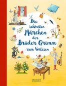 Die schönsten Märchen der Brüder Grimm zum Vorlesen, Grimm, Jacob und Wilhelm, Dressler Verlag, EAN/ISBN-13: 9783770702169