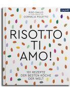 Risotto, ti amo!, Callwey Verlag, EAN/ISBN-13: 9783766724106