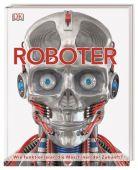 Roboter, Dorling Kindersley Verlag GmbH, EAN/ISBN-13: 9783831036738