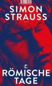 Römische Tage, Strauß, Simon, Tropen Verlag, EAN/ISBN-13: 9783608504361