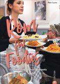 Rom für Foodies, Loewe, Peter, Christian Verlag, EAN/ISBN-13: 9783959613637