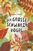 Der große schwarze Vogel, Höfler, Stefanie, Beltz, Julius Verlag, EAN/ISBN-13: 9783407754332