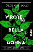 Rote Belladonna, Seibold, Jürgen, Piper Verlag, EAN/ISBN-13: 9783492313797