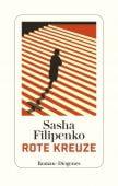 Rote Kreuze, Filipenko, Sasha, Diogenes Verlag AG, EAN/ISBN-13: 9783257071245