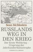 Russlands Weg in den Krieg, McMeekin, Sean, Europa Verlag GmbH, EAN/ISBN-13: 9783944305639