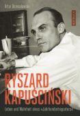 Ryszard Kapuscinski, Domoslawski, Artur, Rotbuch Verlag GmbH, EAN/ISBN-13: 9783867891851