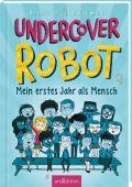 Undercover Robot - Mein erstes Jahr als Mensch, Edmonds, David/Fraser, Bertie, Ars Edition, EAN/ISBN-13: 9783845839653