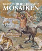 Griechische und Römische Mosaike, Pappalardo, Umberto/Ciardiello, Rosaria, Hirmer Verlag, EAN/ISBN-13: 9783777437910