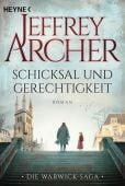 Schicksal und Gerechtigkeit, Archer, Jeffrey, Heyne, Wilhelm Verlag, EAN/ISBN-13: 9783453471825