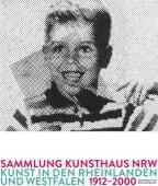 Sammlung Kunsthaus NRW, Edition Braus Berlin GmbH, EAN/ISBN-13: 9783862281930