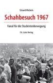 Schahbesuch 1967, Michels, Eckard, Ch. Links Verlag GmbH, EAN/ISBN-13: 9783861539438