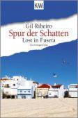 Spur der Schatten, Ribeiro, Gil, Verlag Kiepenheuer & Witsch GmbH & Co KG, EAN/ISBN-13: 9783462053050