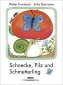 Schnecke, Pilz und Schmetterling, Krumbach, Walter, Beltz, Julius Verlag, EAN/ISBN-13: 9783407772237