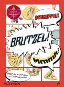 Schnippel! Brutzel! Mmmh..., Rampazzo, Adriano, Edel Germany GmbH, EAN/ISBN-13: 9783944297132