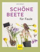 Schöne Beete für Faule, Weigelt, Lars, Gräfe und Unzer, EAN/ISBN-13: 9783833867538