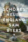 Schönes Neues England, Byers, Sam, Tropen Verlag, EAN/ISBN-13: 9783608504149