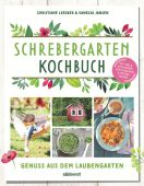 Schrebergarten-Kochbuch, Leesker, Christiane/Jansen, Vanessa, Südwest Verlag, EAN/ISBN-13: 9783517097862