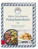 Schuhbecks Feinschmeckerei, Schuhbeck, Alfons, ZS Verlag GmbH, EAN/ISBN-13: 9783898839723