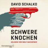 Schwere Knochen, Schalko, David, Osterwold audio, EAN/ISBN-13: 9783869523934