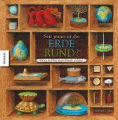 Seit wann ist die Erde rund?, Duprat, Guillaume, Knesebeck Verlag, EAN/ISBN-13: 9783868731354