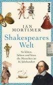 Shakespeares Welt, Mortimer, Ian, Piper Verlag, EAN/ISBN-13: 9783492059435