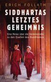 Siddhartas letztes Geheimnis, Follath, Erich, DVA Deutsche Verlags-Anstalt GmbH, EAN/ISBN-13: 9783421047830