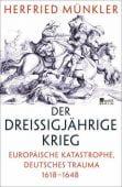Der Dreißigjährige Krieg, Münkler, Herfried, Rowohlt Berlin Verlag, EAN/ISBN-13: 9783871348136